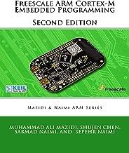 Freescale ARM Cortex-M Embedded Programming (Mazidi and Naimi ARM books Book 3)