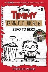 Timmy Failure Prequel Novel (Fiction - Middle Grade) Kindle Edition