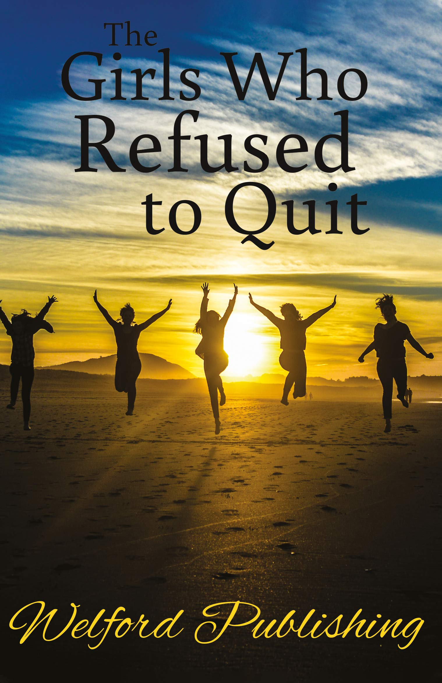 Image OfThe Girls Who Refused To Quit