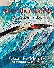 Albert The Albatross: Attitude equals Altitude