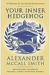 Your Inner Hedgehog (Professor Dr von Igelfeld Series) Kindle Edition