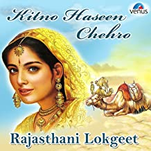 Kitno Haseen Chehro (Rajasthani Lokgeet)