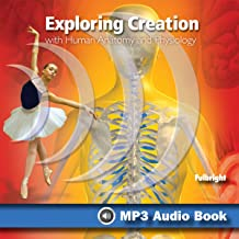 Exploring Creation with Human Anatomy and Physiology: Young Explorer Series