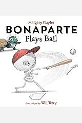 Bonaparte Plays Ball Kindle Edition