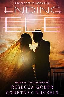 Ending ELE (The ELE Series Book 5)