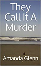 They Call It A Murder (Teddy Books Book 6)