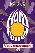 Hard Boiled (Aloha Chicken Mysteries Book 3)