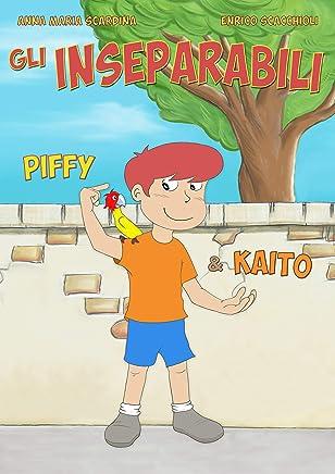 Gli inseparabili: Piffy & Kaito