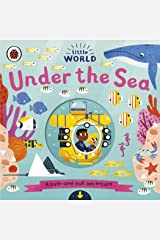 Little World: Under the Sea: A push-and-pull adventure Board book