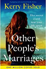 Other People's Marriages: A gripping and emotional family drama Kindle Edition