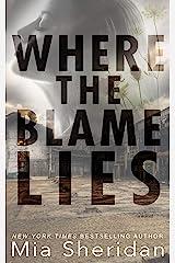 Where the Blame Lies Kindle Edition