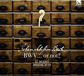 Bach: BWV...or not?