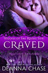 Craved: Wolves of the Rising Sun #4 Kindle Edition
