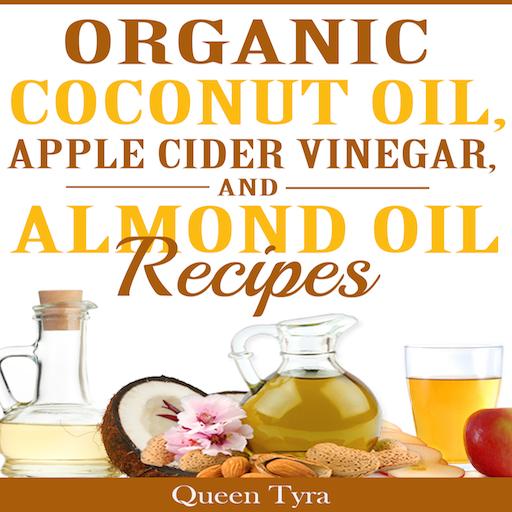 Organic Coconut Oil, Apple Cider Vi…