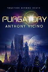 Purgatory: A Short Story Kindle Edition