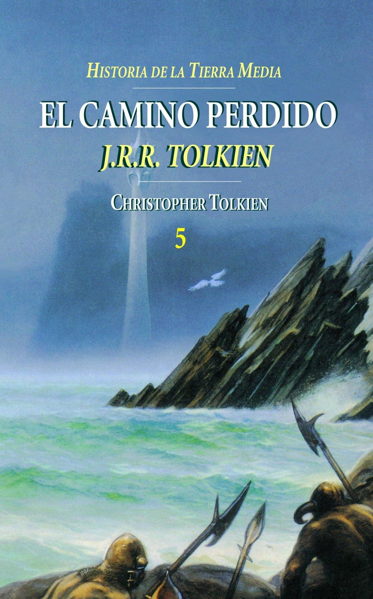 Historia de la Tierra Media nº 05/09 El Camino Perdido (Biblioteca J. R. R. Tolkien) (Spanish Edition)