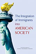 The Integration of Immigrants into American Society