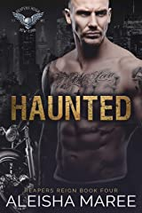 Haunted (Reaper's Reign Book 4) Kindle Edition