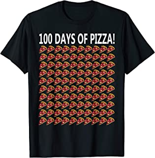 100th Day Of School Shirt Funny 100 Pizza Gift Student Girl T-Shirt