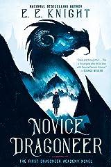 Novice Dragoneer (A Dragoneer Academy Novel Book 1) Kindle Edition