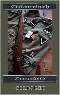 Atlantisch : Crusaders: The bloody journey of a volunteer unit on the Russian Front.