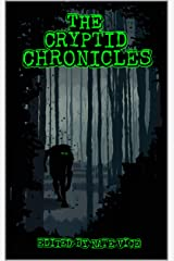 The Cryptid Chronicles Kindle Edition