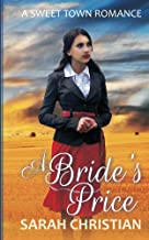 A Bride's Price (Sweet Town Clean Historical Western Romance Book 1)