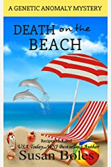 Death on the Beach: A Genetic Anomaly Mystery - Book 4 Kindle Edition