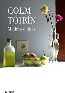 Madres e hijos (Spanish Edition)
