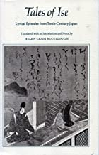 Tales of Ise: Lyrical Episodes from Tenth-Century Japan