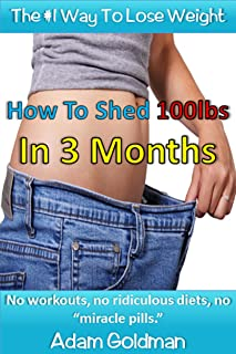 Best diet to lose 100 pounds in 3 months Reviews