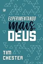 Experimentando mais de Deus (Portuguese Edition)