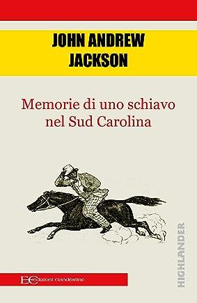 Memorie di uno schiavo nel sud Carolina