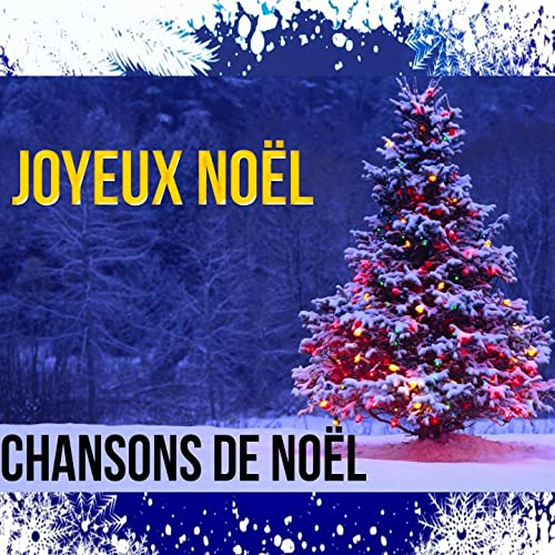 Chanson Joyeux Noel.Joyeux Noel Chansons De Noel By Various Artists On Amazon