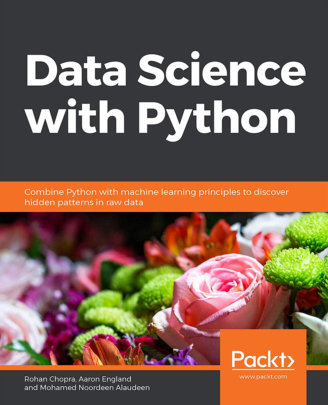 重さ住居衝突Data Science  with Python: Combine Python with machine learning principles to discover hidden patterns in raw data (English Edition)