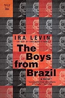 The Boys from Brazil: A Novel (Pegasus Classics)
