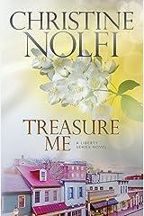 Treasure Me (Liberty Series Book 2) Kindle Edition