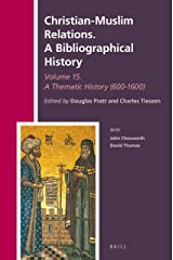 Christian-Muslim Relations. a Bibliographical History Volume 15 Thematic Essays (600-1600): 40 Capa dura