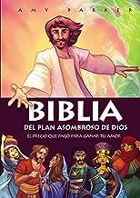 Biblia del plan asombroso de Dios: El precio que pagó para ganar tu amor (Spanish Edition)