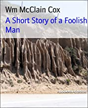 Best short story of a foolish man Reviews