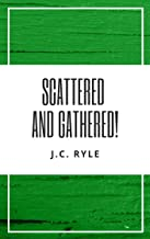 Scattered and Gathered! (English Edition)