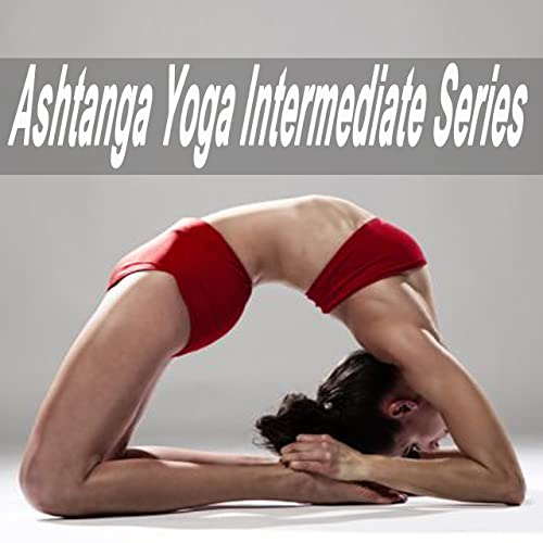 Ashtanga Yoga Intermediate Series by Ashtanga Yoga Flow on ...