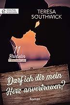 Darf ich dir mein Herz anvertrauen? (Digital Edition) (German Edition)