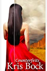 Counterfeits: A Small Town Romantic Suspense in the Southwest (An Art Theft Romantic Suspense Book 1) Kindle Edition