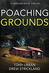 Poaching Grounds: A gripping psychological crime thriller (Carolina McKay Thriller Book 4) Kindle Edition
