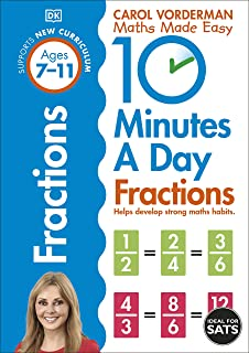 10 Minutes A Day Fractions, Ages 7-11 (Key Stage 2): Supports the National Curriculum, Helps Develop Strong Maths Skills
