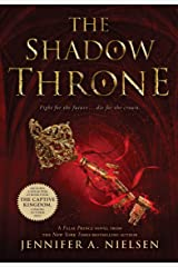 The Shadow Throne (The Ascendance Series, Book 3): Book 3 of the Ascendance Trilogy Kindle Edition