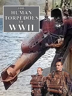 Best human torpedoes world war 2 Reviews