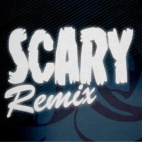 Scary Remix