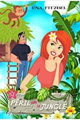 Péril dans la jungle: Une comédie romantique luxuriante ! Format Kindle